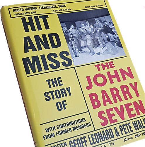 hit and miss the story of the john barry seven